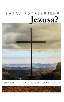 Zakaj potrebujemo Jezusa?